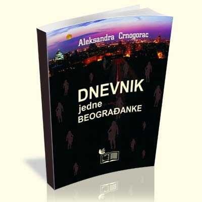 aleksandra-crnogorac-dnevnik-jedne-beogradanke