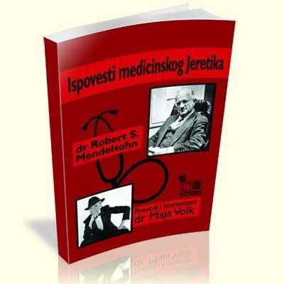 dr-robert-s-mendelsohn-ispovesti-medicinskog-jeretika