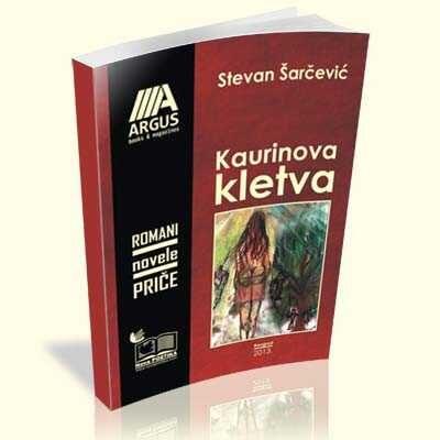 stevan-sarcevic-kaurinova-kletva