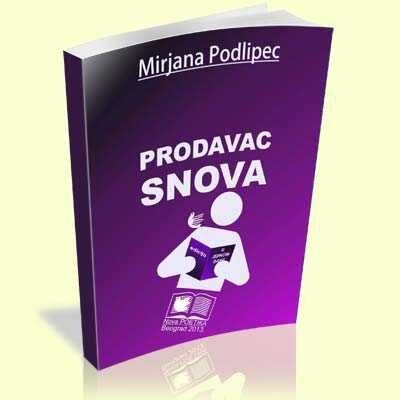 mirjana_podlipec_prodavac_snova