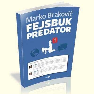 marko-brakovic-fejsbuk-predator